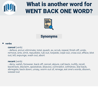 went back one word, synonym went back one word, another word for went back one word, words like went back one word, thesaurus went back one word