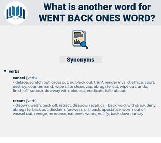 went back ones word, synonym went back ones word, another word for went back ones word, words like went back ones word, thesaurus went back ones word