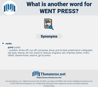 went press, synonym went press, another word for went press, words like went press, thesaurus went press