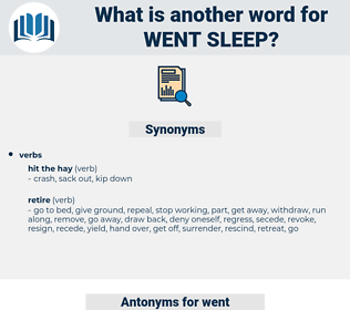 went sleep, synonym went sleep, another word for went sleep, words like went sleep, thesaurus went sleep