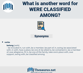 were classified among, synonym were classified among, another word for were classified among, words like were classified among, thesaurus were classified among