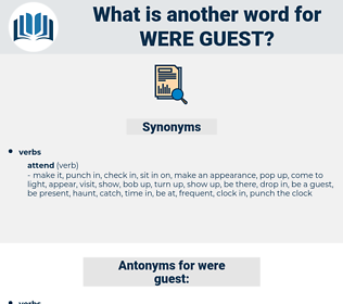 were guest, synonym were guest, another word for were guest, words like were guest, thesaurus were guest