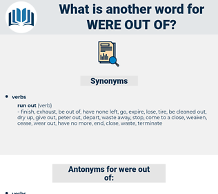 were out of, synonym were out of, another word for were out of, words like were out of, thesaurus were out of