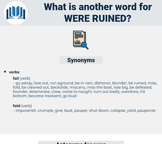 were ruined, synonym were ruined, another word for were ruined, words like were ruined, thesaurus were ruined
