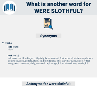 were slothful, synonym were slothful, another word for were slothful, words like were slothful, thesaurus were slothful