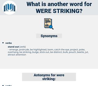 were striking, synonym were striking, another word for were striking, words like were striking, thesaurus were striking