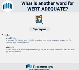 wert adequate, synonym wert adequate, another word for wert adequate, words like wert adequate, thesaurus wert adequate