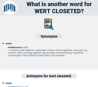 wert closeted, synonym wert closeted, another word for wert closeted, words like wert closeted, thesaurus wert closeted