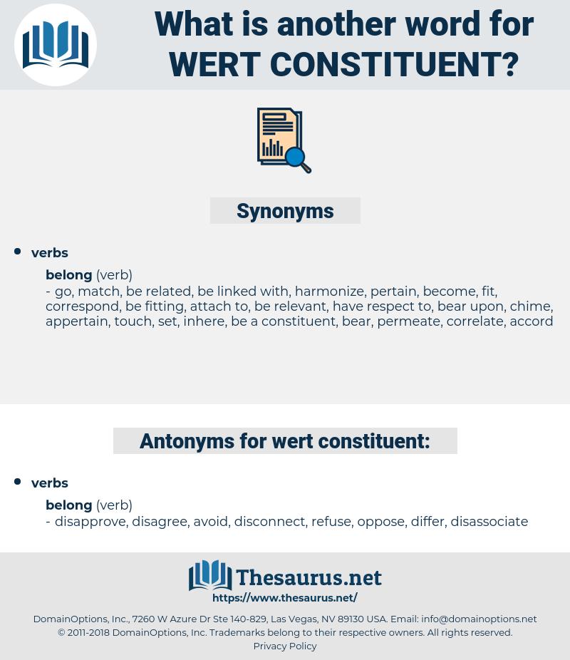 wert constituent, synonym wert constituent, another word for wert constituent, words like wert constituent, thesaurus wert constituent