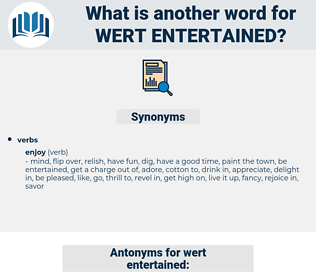 wert entertained, synonym wert entertained, another word for wert entertained, words like wert entertained, thesaurus wert entertained