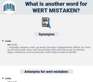 wert mistaken, synonym wert mistaken, another word for wert mistaken, words like wert mistaken, thesaurus wert mistaken