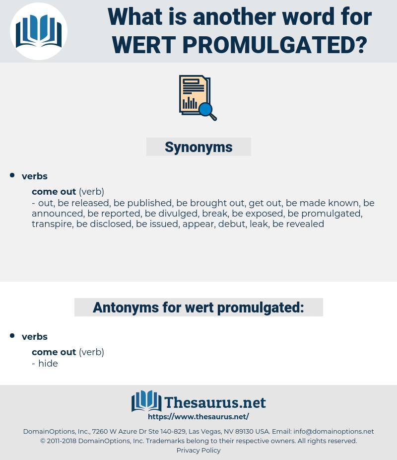 wert promulgated, synonym wert promulgated, another word for wert promulgated, words like wert promulgated, thesaurus wert promulgated