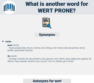 wert prone, synonym wert prone, another word for wert prone, words like wert prone, thesaurus wert prone