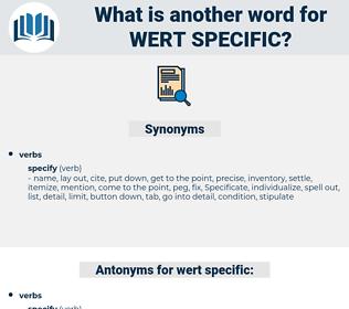 wert specific, synonym wert specific, another word for wert specific, words like wert specific, thesaurus wert specific