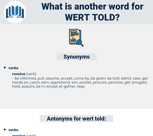 wert told, synonym wert told, another word for wert told, words like wert told, thesaurus wert told