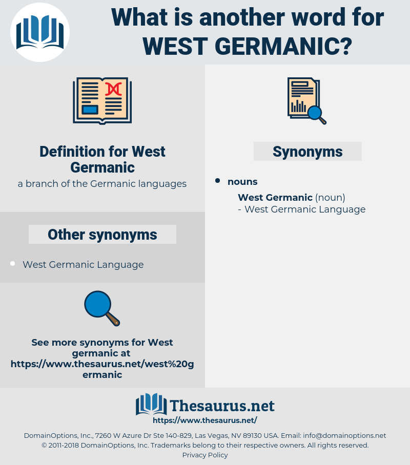 West Germanic, synonym West Germanic, another word for West Germanic, words like West Germanic, thesaurus West Germanic