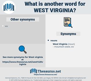 West Virginia, synonym West Virginia, another word for West Virginia, words like West Virginia, thesaurus West Virginia