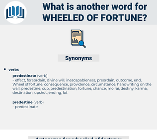 wheeled of fortune, synonym wheeled of fortune, another word for wheeled of fortune, words like wheeled of fortune, thesaurus wheeled of fortune