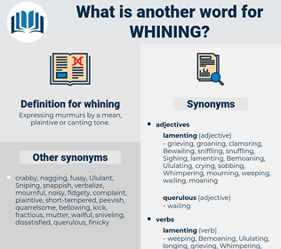whining, synonym whining, another word for whining, words like whining, thesaurus whining