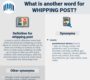 whipping post, synonym whipping post, another word for whipping post, words like whipping post, thesaurus whipping post