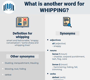 whipping, synonym whipping, another word for whipping, words like whipping, thesaurus whipping