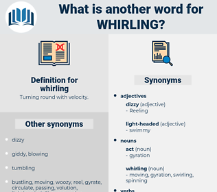 whirling, synonym whirling, another word for whirling, words like whirling, thesaurus whirling