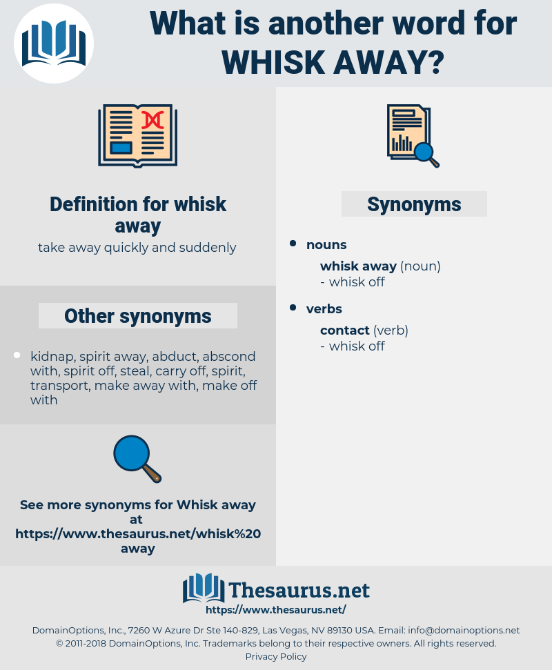 whisk away, synonym whisk away, another word for whisk away, words like whisk away, thesaurus whisk away