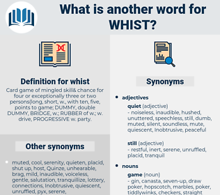 whist, synonym whist, another word for whist, words like whist, thesaurus whist