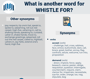 whistle for, synonym whistle for, another word for whistle for, words like whistle for, thesaurus whistle for