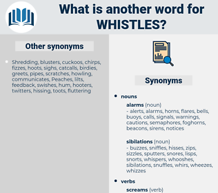 whistles, synonym whistles, another word for whistles, words like whistles, thesaurus whistles