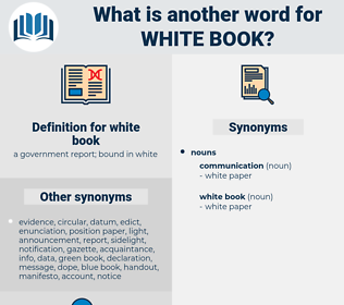 white book, synonym white book, another word for white book, words like white book, thesaurus white book