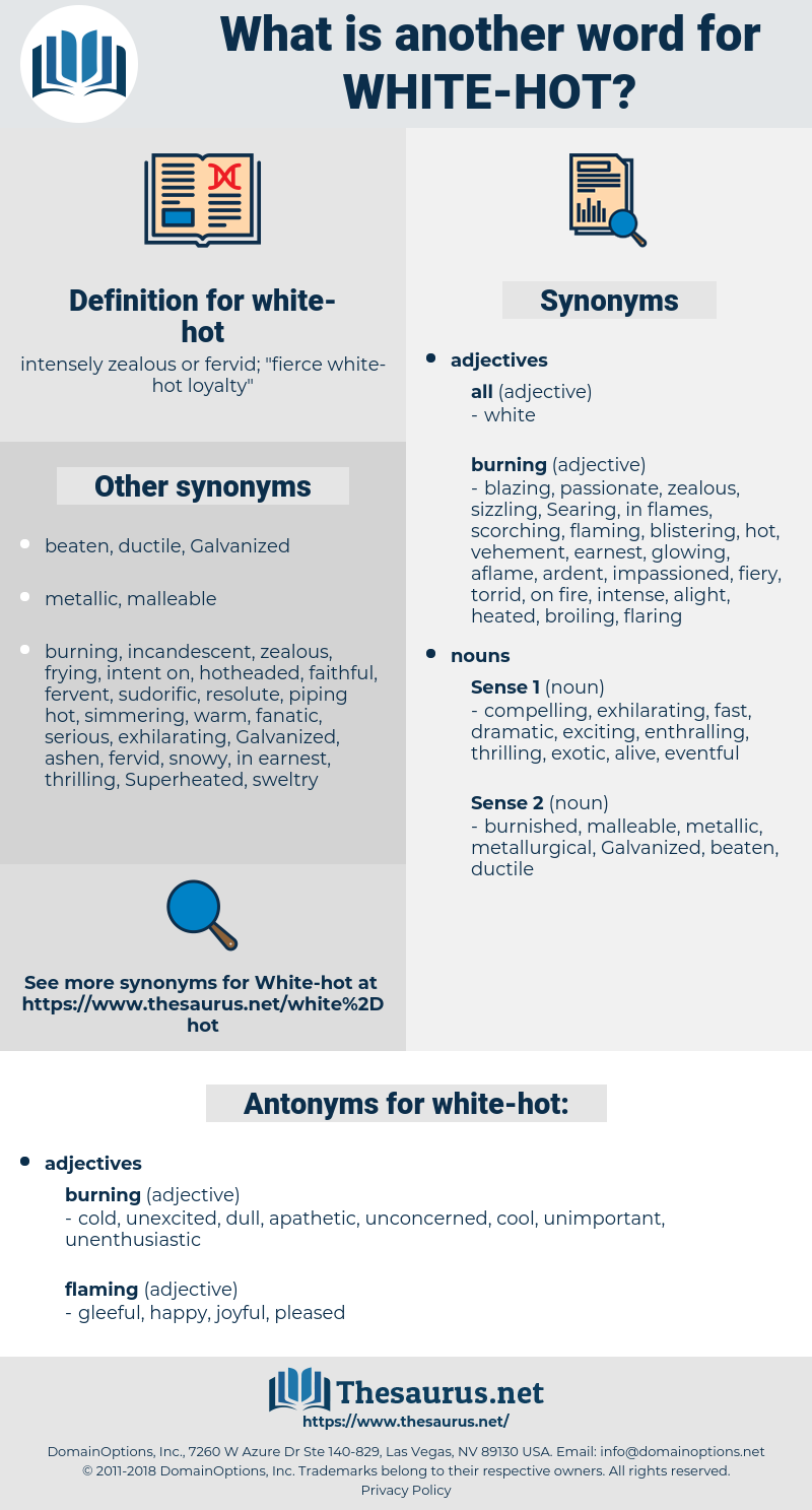 white-hot, synonym white-hot, another word for white-hot, words like white-hot, thesaurus white-hot