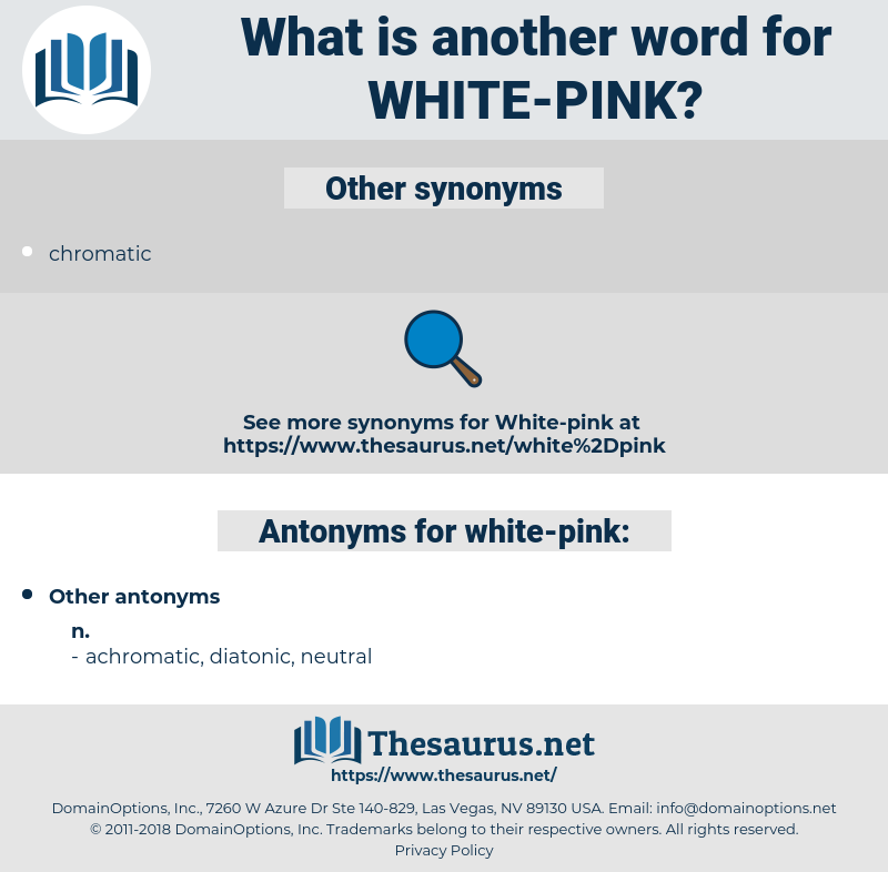 white-pink, synonym white-pink, another word for white-pink, words like white-pink, thesaurus white-pink
