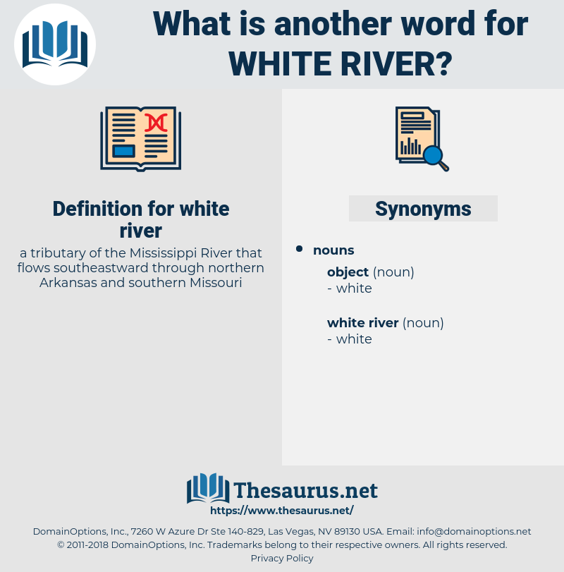 white river, synonym white river, another word for white river, words like white river, thesaurus white river