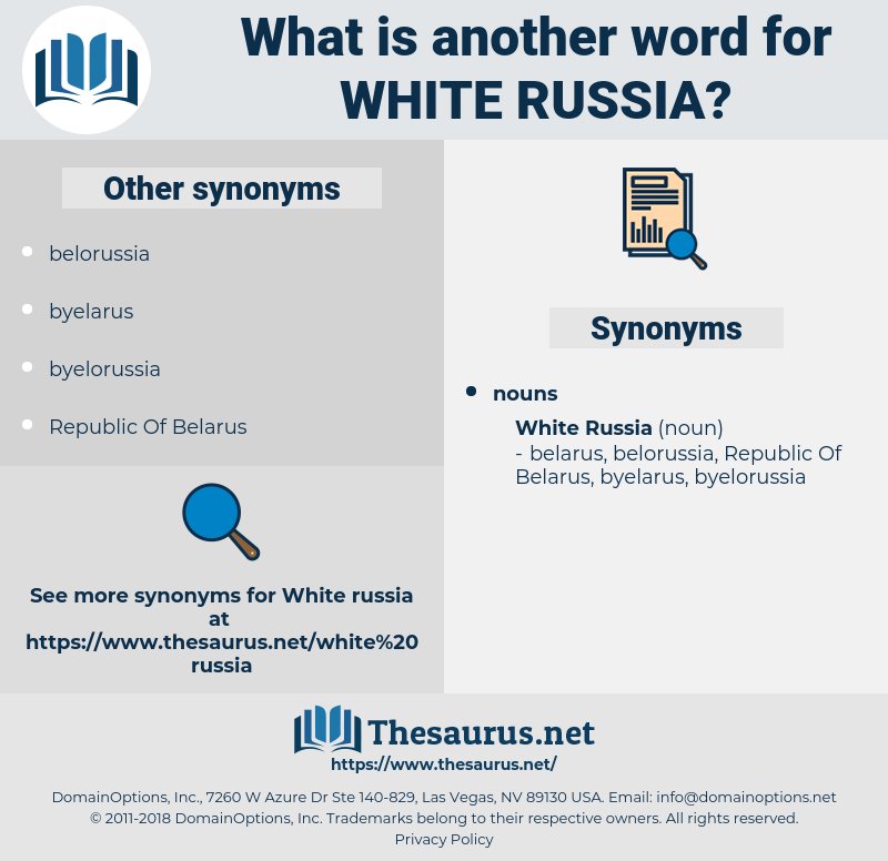 White Russia, synonym White Russia, another word for White Russia, words like White Russia, thesaurus White Russia