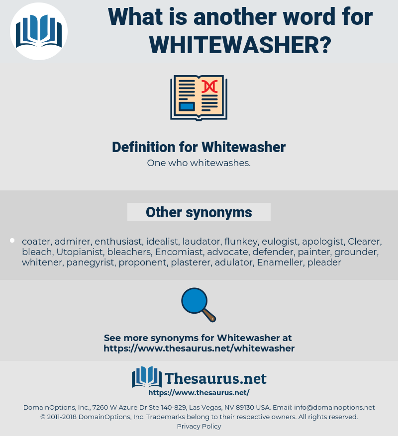 Whitewasher, synonym Whitewasher, another word for Whitewasher, words like Whitewasher, thesaurus Whitewasher