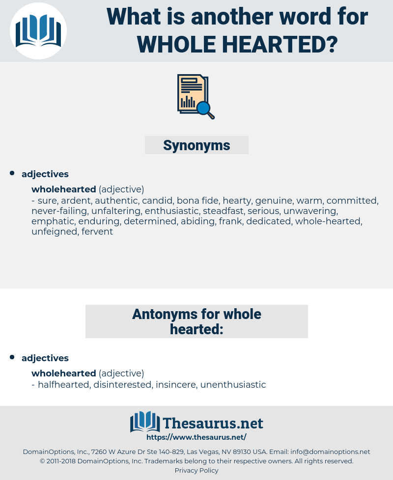 whole-hearted, synonym whole-hearted, another word for whole-hearted, words like whole-hearted, thesaurus whole-hearted
