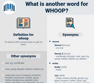 whoop, synonym whoop, another word for whoop, words like whoop, thesaurus whoop