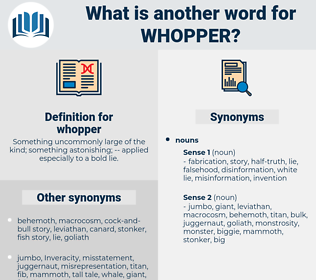 whopper, synonym whopper, another word for whopper, words like whopper, thesaurus whopper