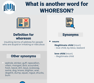 whoreson, synonym whoreson, another word for whoreson, words like whoreson, thesaurus whoreson