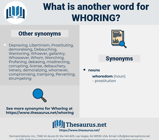 Whoring, synonym Whoring, another word for Whoring, words like Whoring, thesaurus Whoring