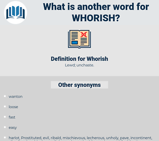 Whorish, synonym Whorish, another word for Whorish, words like Whorish, thesaurus Whorish