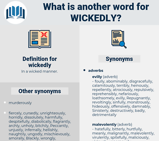 wickedly, synonym wickedly, another word for wickedly, words like wickedly, thesaurus wickedly