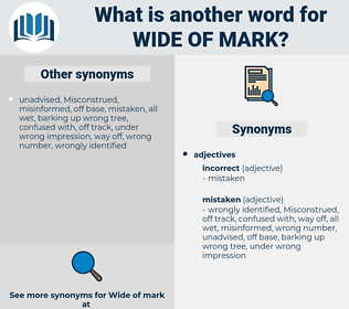 wide of mark, synonym wide of mark, another word for wide of mark, words like wide of mark, thesaurus wide of mark