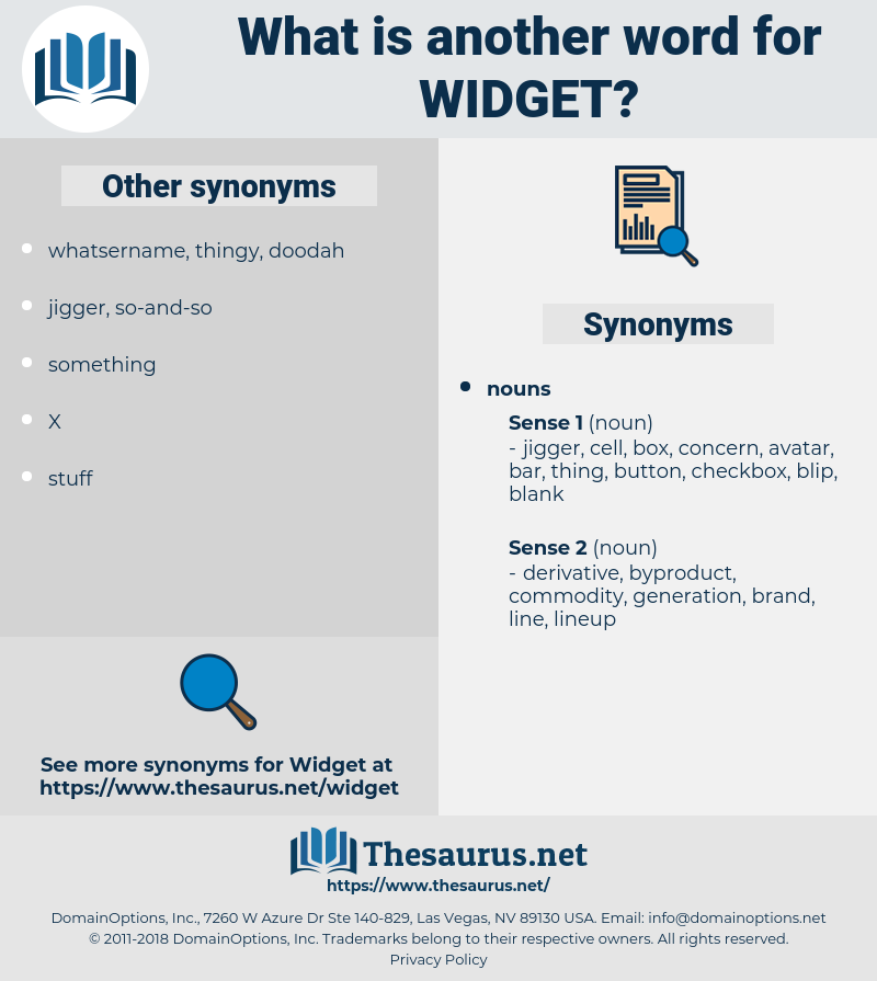 widget, synonym widget, another word for widget, words like widget, thesaurus widget