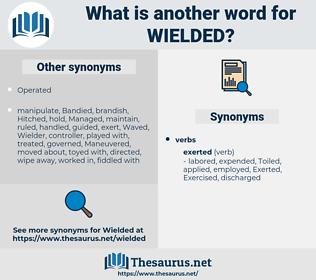 Wielded, synonym Wielded, another word for Wielded, words like Wielded, thesaurus Wielded