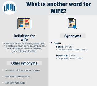wife, synonym wife, another word for wife, words like wife, thesaurus wife