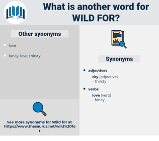 wild for, synonym wild for, another word for wild for, words like wild for, thesaurus wild for