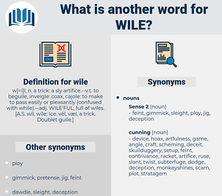 wile, synonym wile, another word for wile, words like wile, thesaurus wile