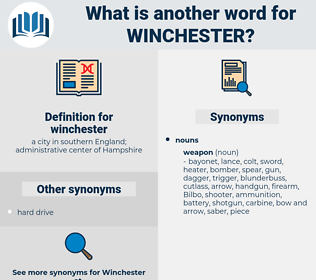 winchester, synonym winchester, another word for winchester, words like winchester, thesaurus winchester